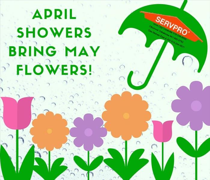 Water Damage April Showers bring May flowers and the possibility of flooding to your Des Moines area home.